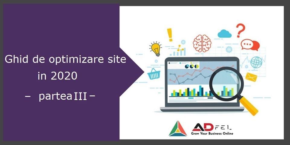 Ghid de optimizare site in 2020 – partea III: Ajuta-l pe Google sa-ti gaseasca continutul!